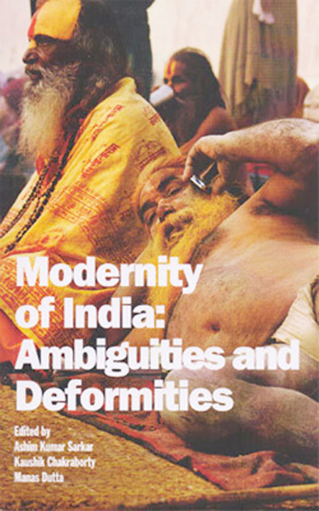 Modernity of India: Ambiguities and Deformities